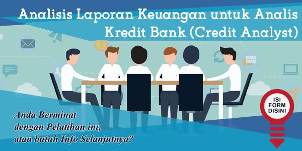 training-analisis-laporan-keuangan-untuk-analis-kredit-bank-credit-analyst