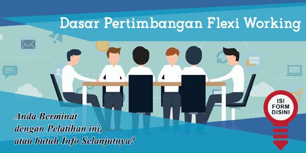 training-dasar-pertimbangan-flexi-working