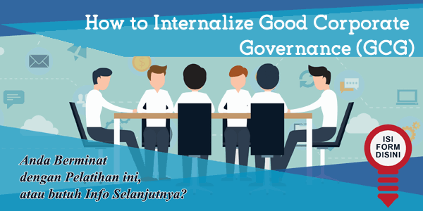 training-how-to-internalize-good-corporate-governance-gcg