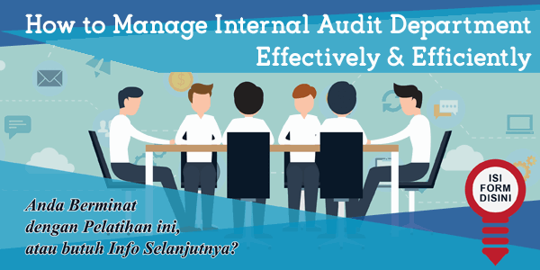 training-how-to-manage-internal-audit-department-effectively-efficiently