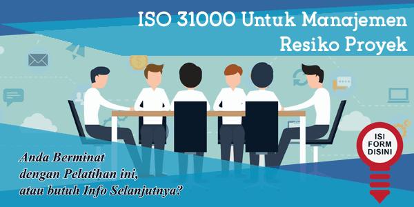 training-iso-31000-untuk-manajemen-resiko-proyek