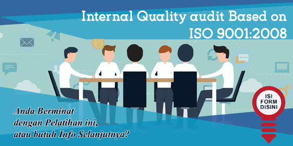 training-internal-quality-audit-based-on-iso-9001-2008