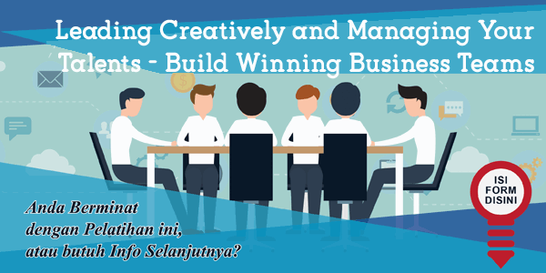 training-leading-creatively-and-managing-your-talents-build-winning-business-teams