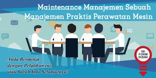 training-maintenance-manajemen-sebuah-manajemen-praktis-perawatan-mesin