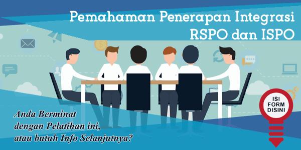 training-pemahaman-penerapan-integrasi-rspo-dan-ispo