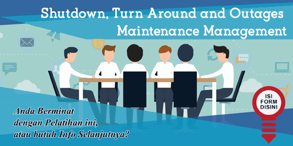 pelatihan-shutdown-turn-around-and-outage-maintenance-management