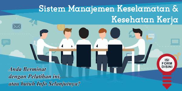 training-sistem-manajemen-keselamatan-kesehatan-kerja