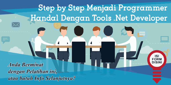 training-step-by-step-menjadi-programmer-handal-dengan-tools-net-developer