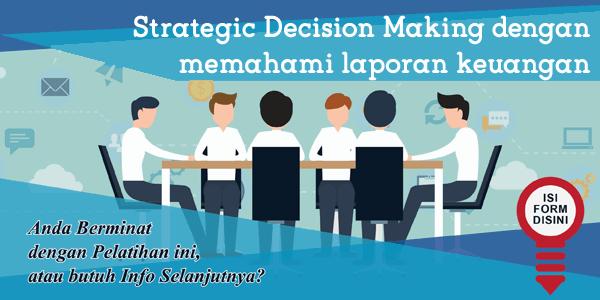 training-strategic-decision-making-dengan-memahami-laporan-keuangan