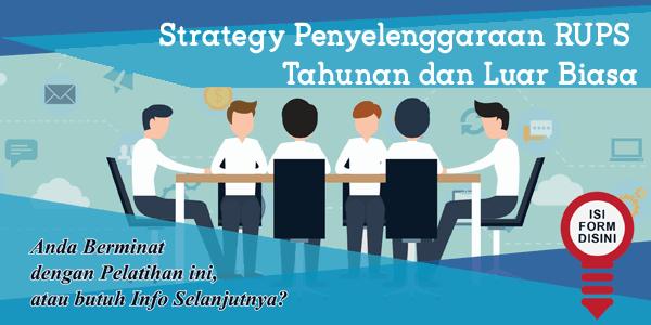 training-strategy-penyelenggaraan-rups-tahunan-dan-luar-biasa