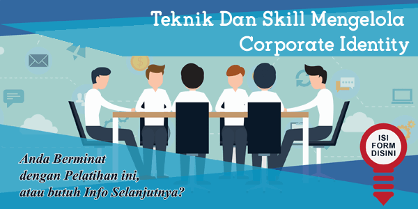 training-teknik-dan-skill-mengelola-corporate-identity