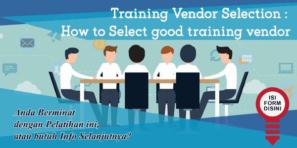 training-training-vendor-selection-how-to-select-good-training-vendor