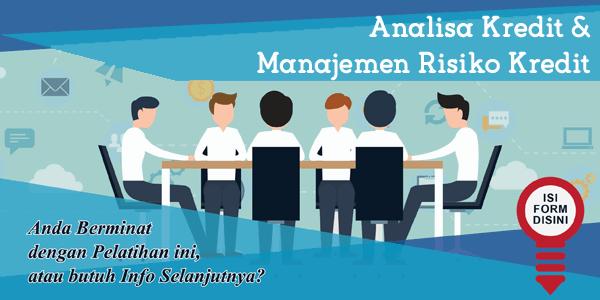 Analisa Kredit & Manajemen Risiko Kredit