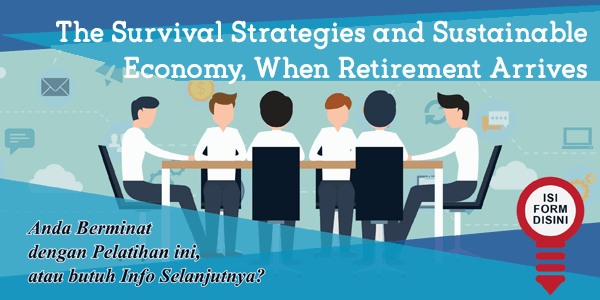 training-the-survival-strategies-and-sustainable-economy-when-retirement-arrives