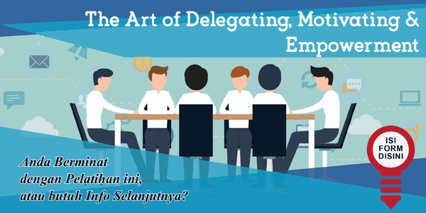 training-the-art-of-delegating-motivating-empowerment