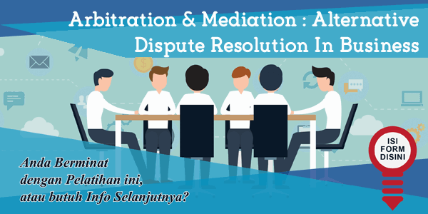 training-arbitration-mediation-alternative-dispute-resolution-in-business