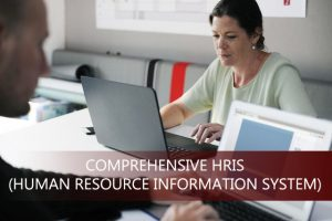 Training Comprehensive HRIS (Human Resources Information System)