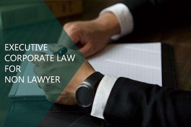 Training Executive Corporate Law for Non Lawyer