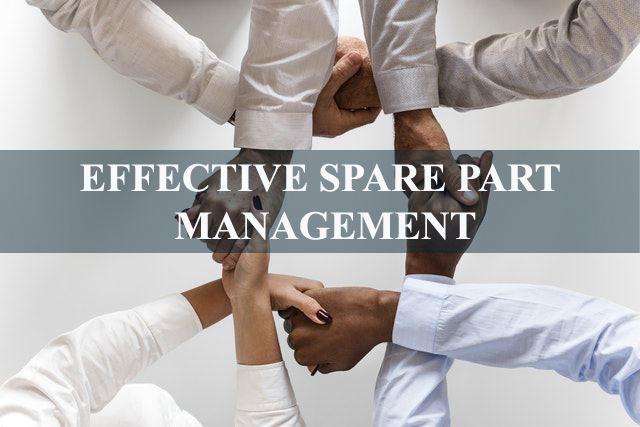 EFFECTIVE-SPARE-PART-MANAGEMENT