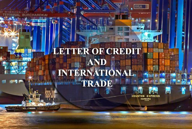 Letter of Credit and International Trade