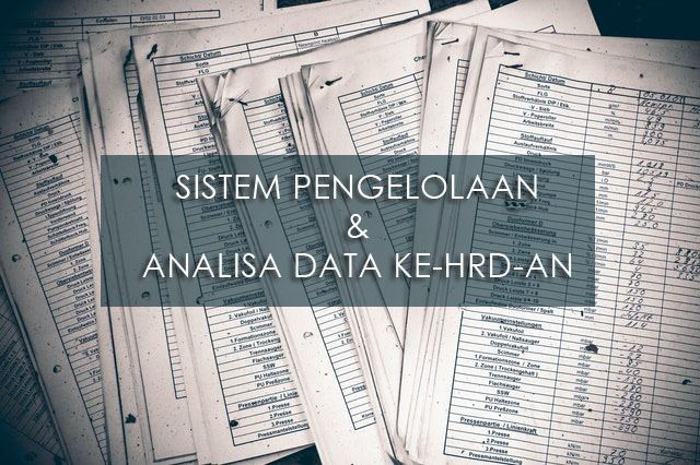 Training Sistem Pengelolaan & Analisa Data Ke-HRD-an