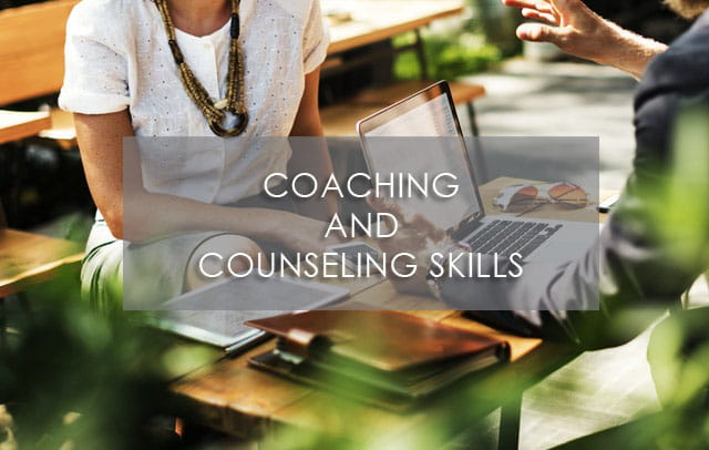 Coaching and Counseling Skills