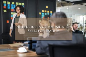 Influencing & Communication Skills for Leaders