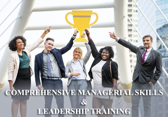 Comprehensive Managerial Skills & Leadership Training