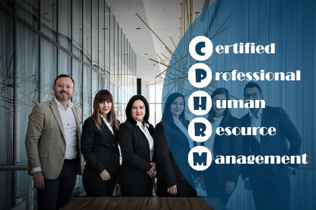 Training Certified Professional Human Resources Management (CPHRM)