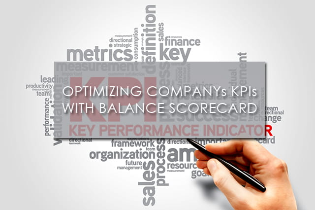 Optimizing Companys KPIs with Balance Scorecard