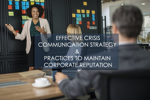 Effective Crisis Communication Strategy & Practises to Maintain Corporate Reputation