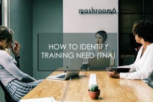 How to Identify Training Need (TNA)