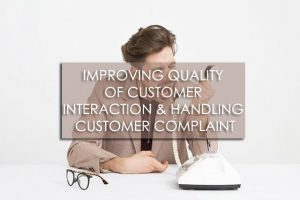 Pelatihan Improving Quality of Customer Interaction & Handling Customer Complaint