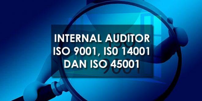 Online Training : Internal Auditor ISO 9001, ISO 14001 dan ISO 45001
