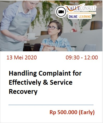 Handling Complaint for Effectively Service Recovery