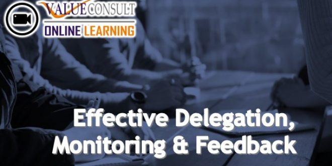 Online Training : Effective Delegation, Monitoring & Feedback