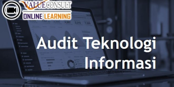 Online Training : Pelatihan Audit Teknologi Informasi