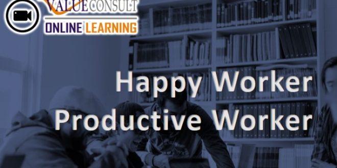 Online Training : Happy Worker Productive Worker