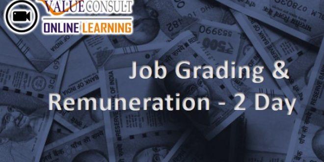 Online Training : Job Grading & Remuneration – 2 Day
