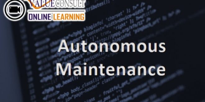 Online Training : Autonomous Maintenance