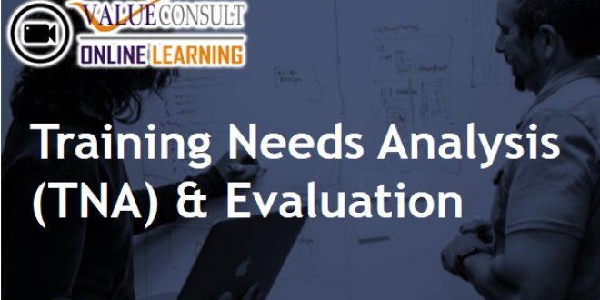 Online Training : Training Needs Analysis (TNA) & Evaluation