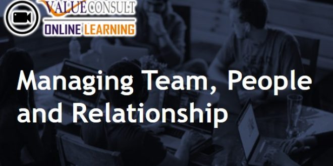 Online Training : Managing Team, People and Relationship